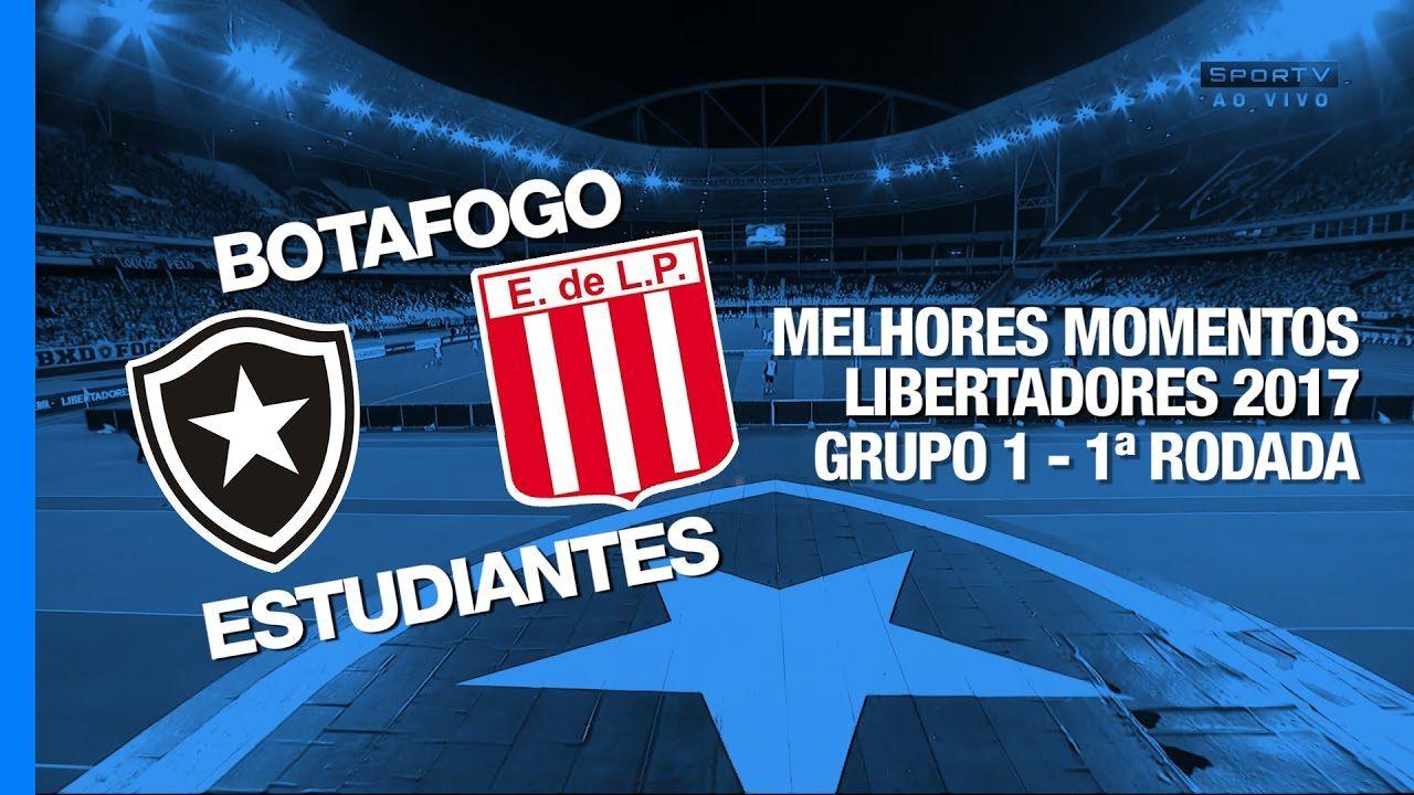 Melhores Momentos Botafogo 2 x 1 Estudiantes