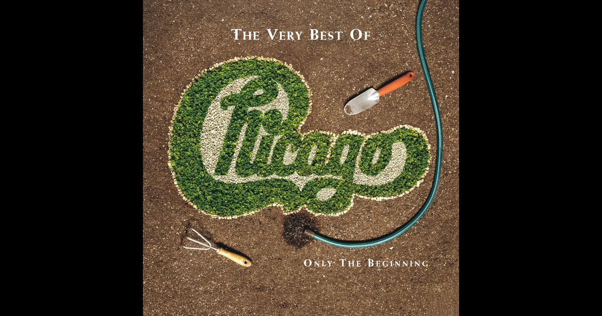 """Listen to songs from the album The Very Best of Chicago: Only the Beginning, including """"Make Me Smile,"""" """"25 or 6 to 4,"""" """"Does Anybody Really Know What Time It Is?,"""" and many more. Buy the album for $19.99. Songs start at $1.29. Free with Apple Music subscription."""
