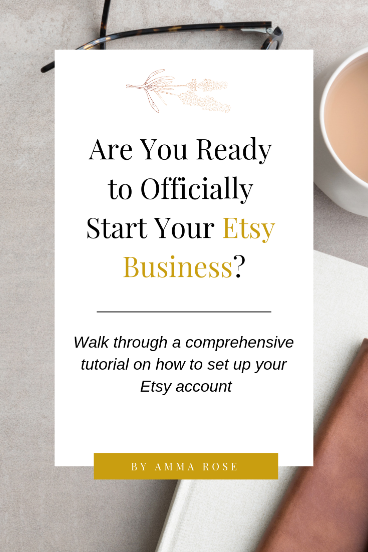 Walk through this comprehensive tutorial on how to set up and start an Etsy shop - from start to finish. #etsyshop #etsyseller