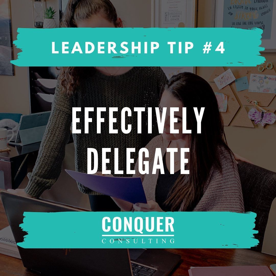 Tuesday Tip Effectively Delegate Delegating Work Not Only Helps Clear Things Off Of Your Own Plate In Orde Effective Communication Leadership Tips Delegation