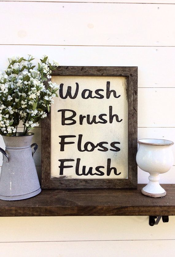 Wash Brush Floss Flush Sign Bathroom Sign by sophisticatedhilbily