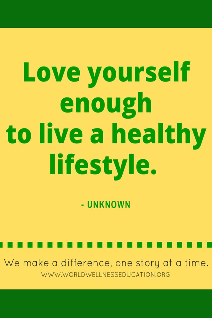 Healthy Life Quotes Love Yourself Enough To Live A Healthy Lifestyle Unknown  Best