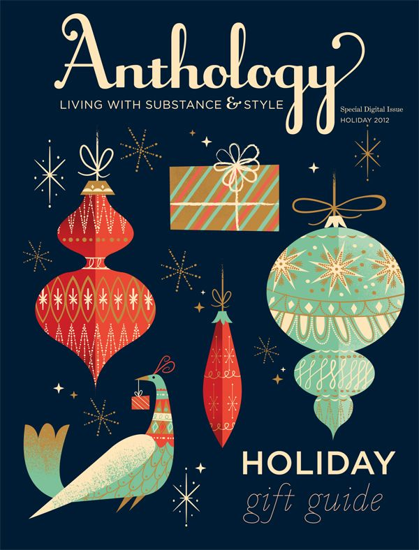 2012 Anthology Holiday Gift Guide Talk About The Best Gift Guide Ever Shout Out To Our Design Director Holiday Gift Guide Christmas Graphics Holiday Design