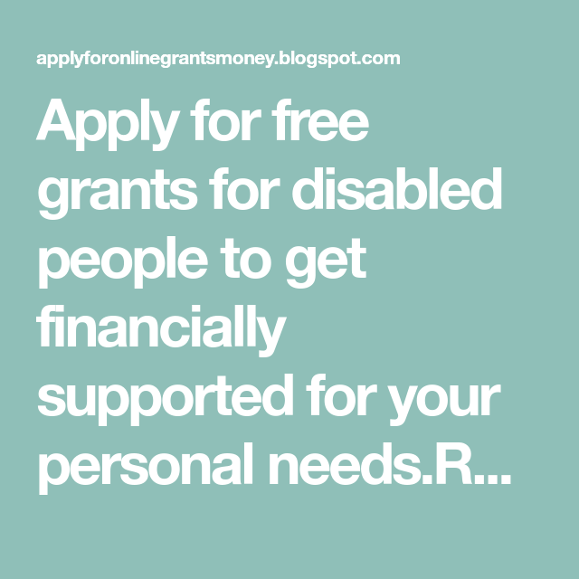 Apply for free grants for disabled people to get financially