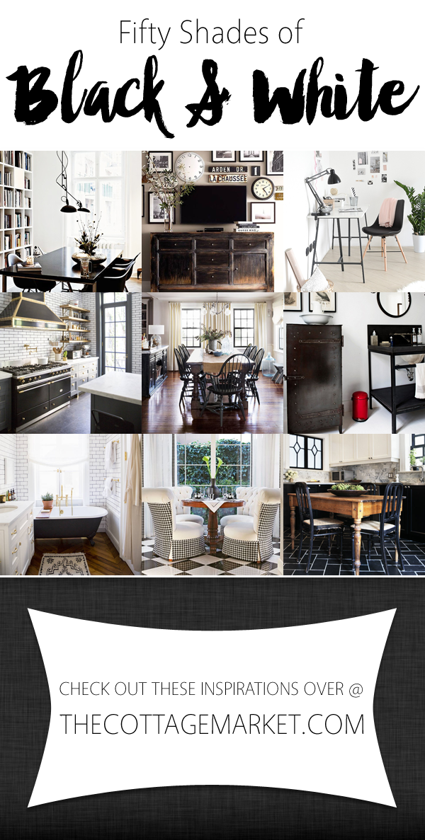 50 Shades Of Black And White Home Decor The Cottage Market White Home Decor Black Decor White Decor