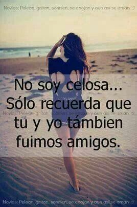 Celos Frases Pinterest Love Quotes Quotes Y Frases