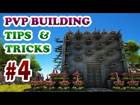 Ark: Survival Evolved | PVP Building Tips & Tricks #4