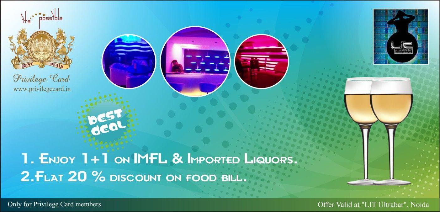 Enjoy 1+1 on IMFL, imported liquors & flat 20% off on food bill @ LIT Ultrabar, Noida