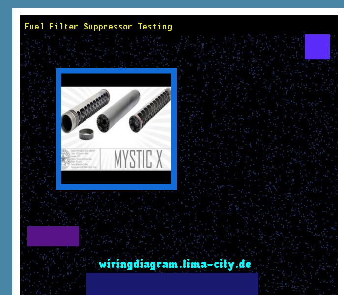Fuel Filter Suppressor Testing  Wiring Diagram 1813