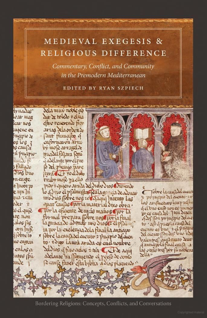 Medieval Exegesis and Religious Difference: Commentary, Conflict, and ... - Google Books