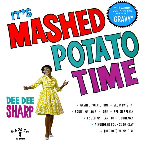 """Mashed Potato Time"" and ""Gravy"" by Dee Dee Sharp are both featured in John Waters' Hairspray"