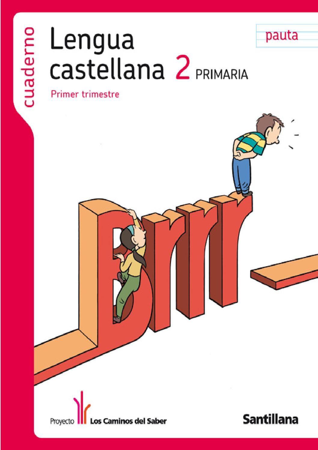 Lengua Castellana 2º de Primaria (primer trimestre) - Los