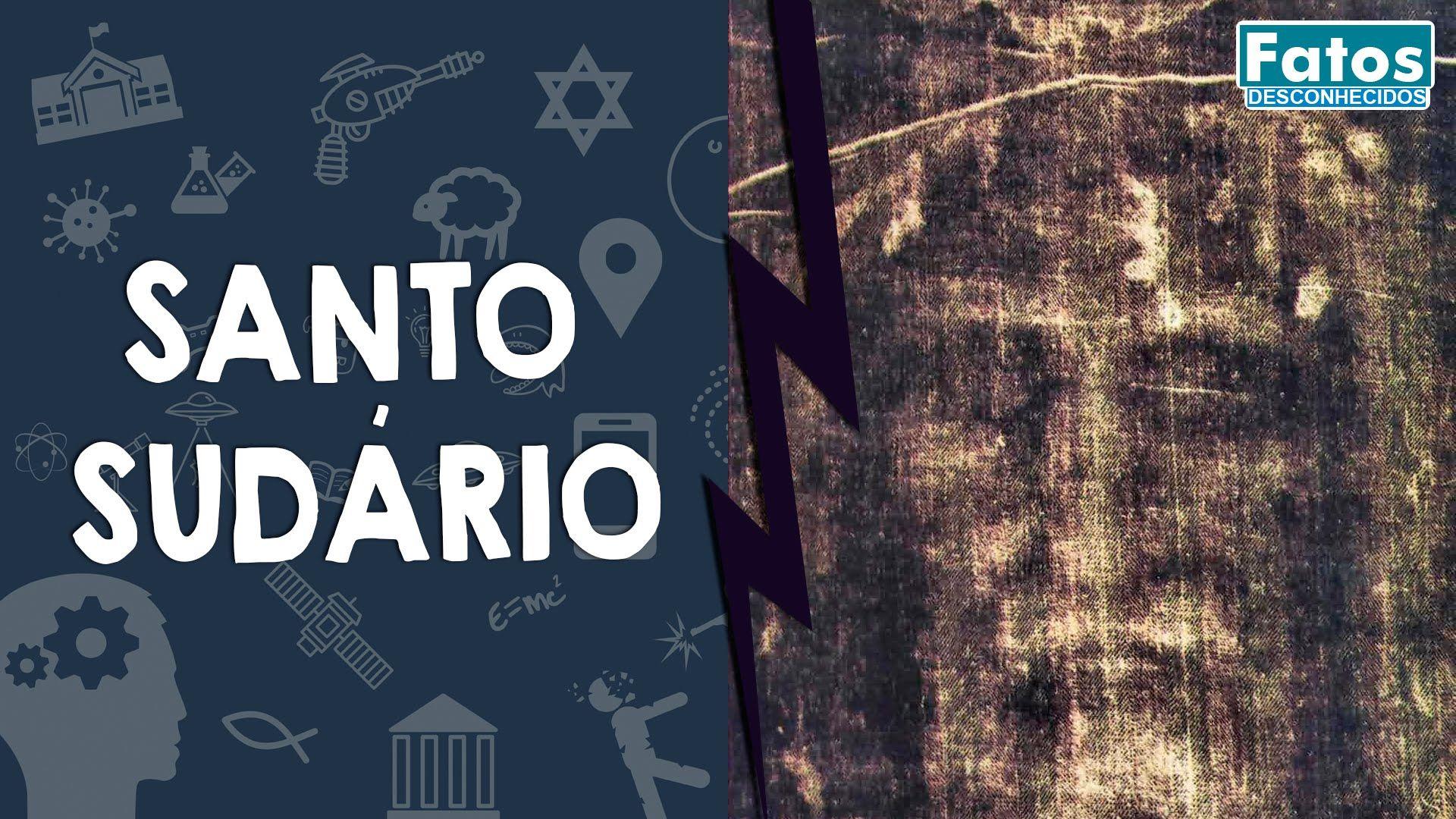 SANTO SUDÁRIO: Os mistérios do manto que cobriu Jesus!