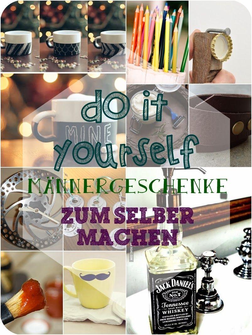 DIY Männergeschenke | DIY Geschenke | Pinterest | Pai, Gift and Xmas