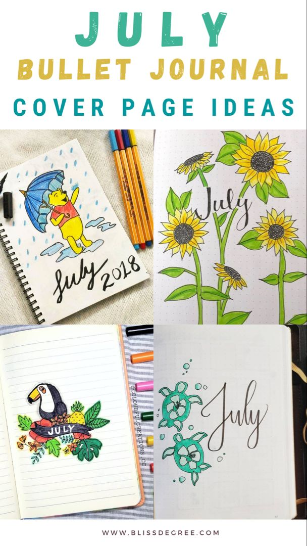 125 Creative July Bullet Journal Monthly Cover Page Ideas - Bliss Degree