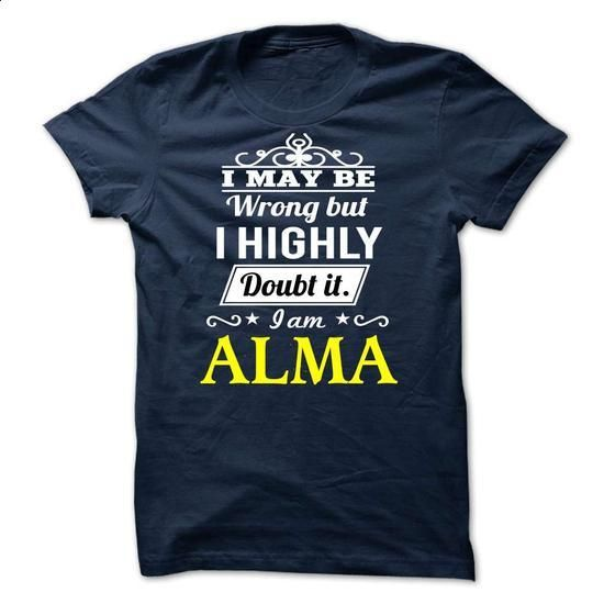 ALMA -may be - #shirts! #tumblr tee. MORE INFO => https://www.sunfrog.com/Valentines/ALMA-may-be.html?68278