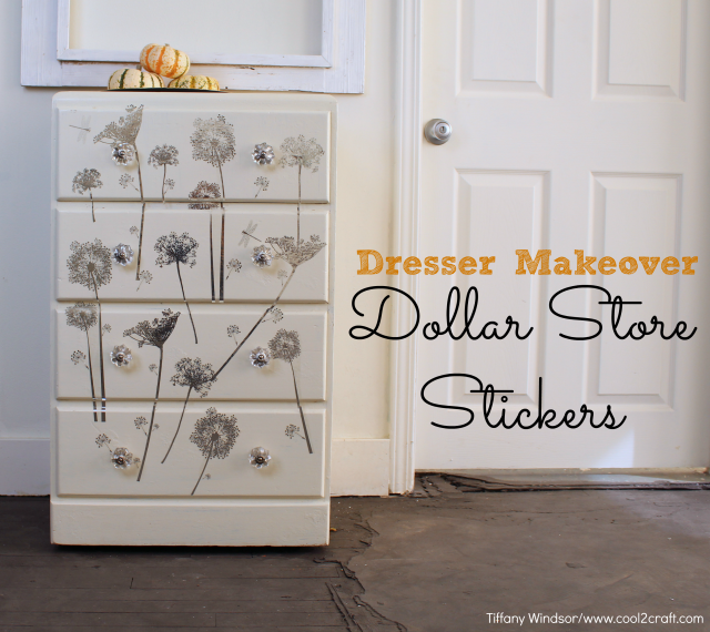Dresser Makeover With Dollar Store Stickers By Tiffany