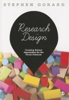Research design : creating robust approaches for the social sciences / Stephen Gorard