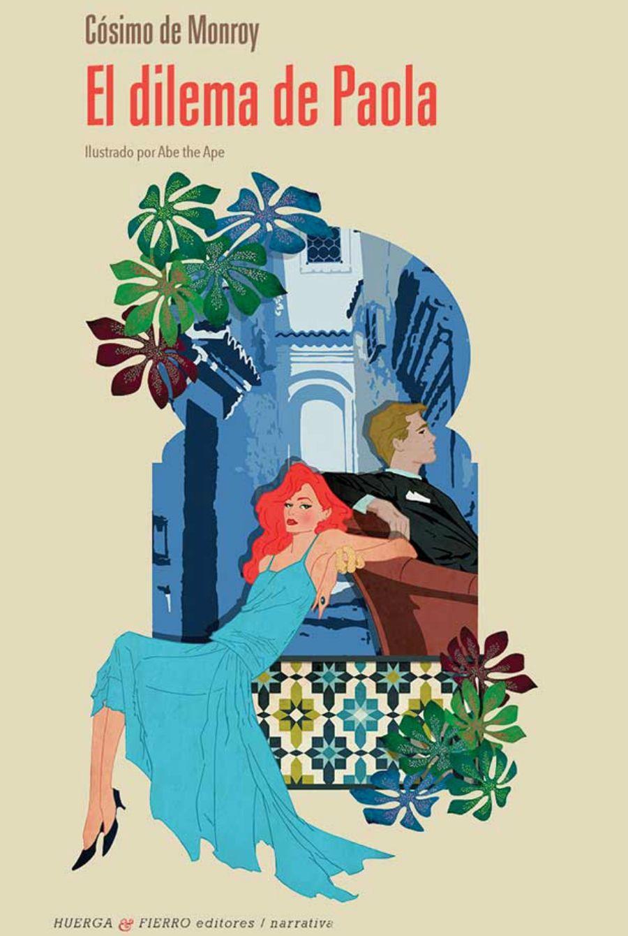 'El dilema de Paola' nos sumerge en el atractivo de la tentación y en la frágil ilusión del éxito. La primera novela de Cósimo de Monroy, que se bebe como un cóctel.