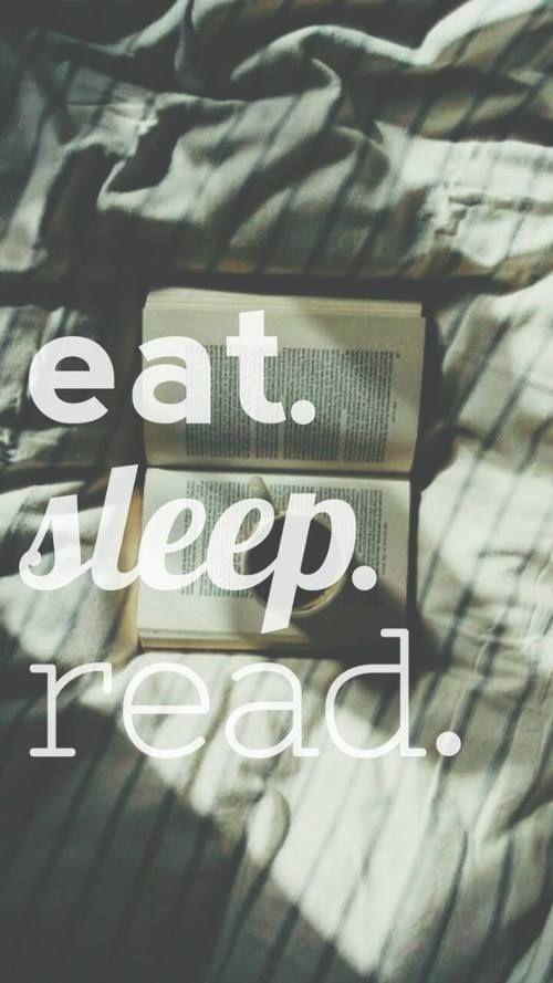 Eat Sleep Read In 2019 Book Wallpaper Words