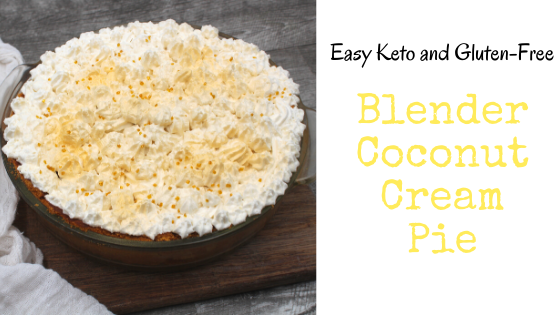 Blender Coconut Cream Pie Ridiculously Easy Coconut