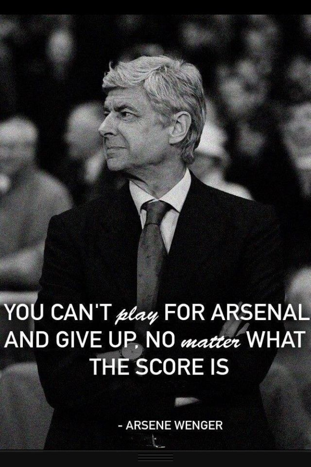 Wenger quotes!!! thats not just quote , he did it