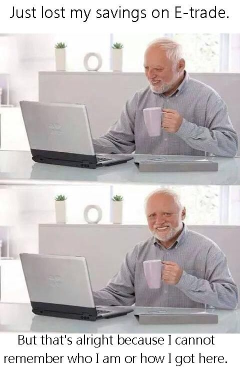 b94077e73cd87ad3baf30a56119a2c8b hide the pain harold is now a day trader memes pinterest memes