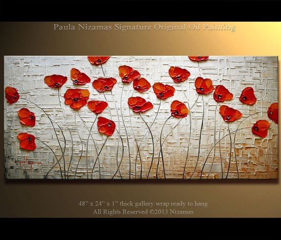 "Poppies Painting Original Contemporary Textured  Floral  on canvas by Paula 48"" ready to hang Enormous IIIIIIIIIIIIII"