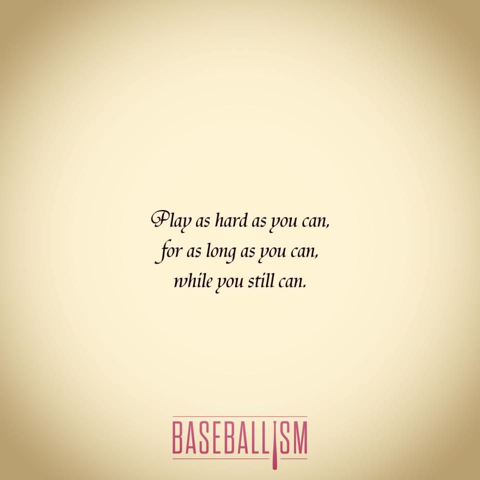 Never Give Up Baseball Quotes