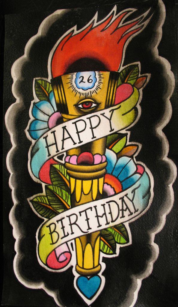 Birthday Card Happy Birthday Tattoo Happy Birthday Drawings Birthday Tattoo