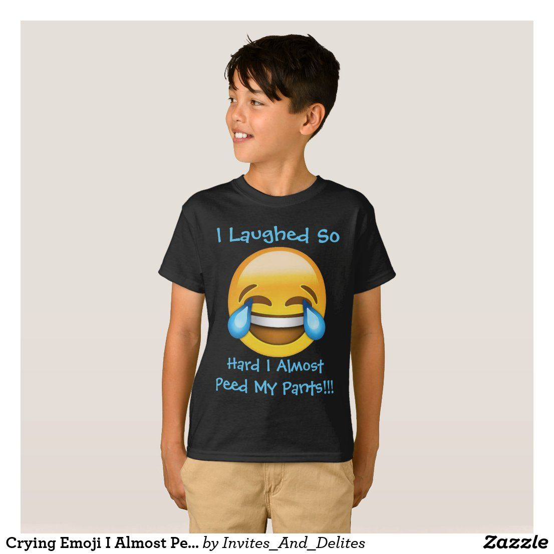 Crying Emoji I Almost Peed My Pants Boys T Shirt Zazzle Com In 2020 Boys T Shirts Stormtrooper T Shirt T Shirt