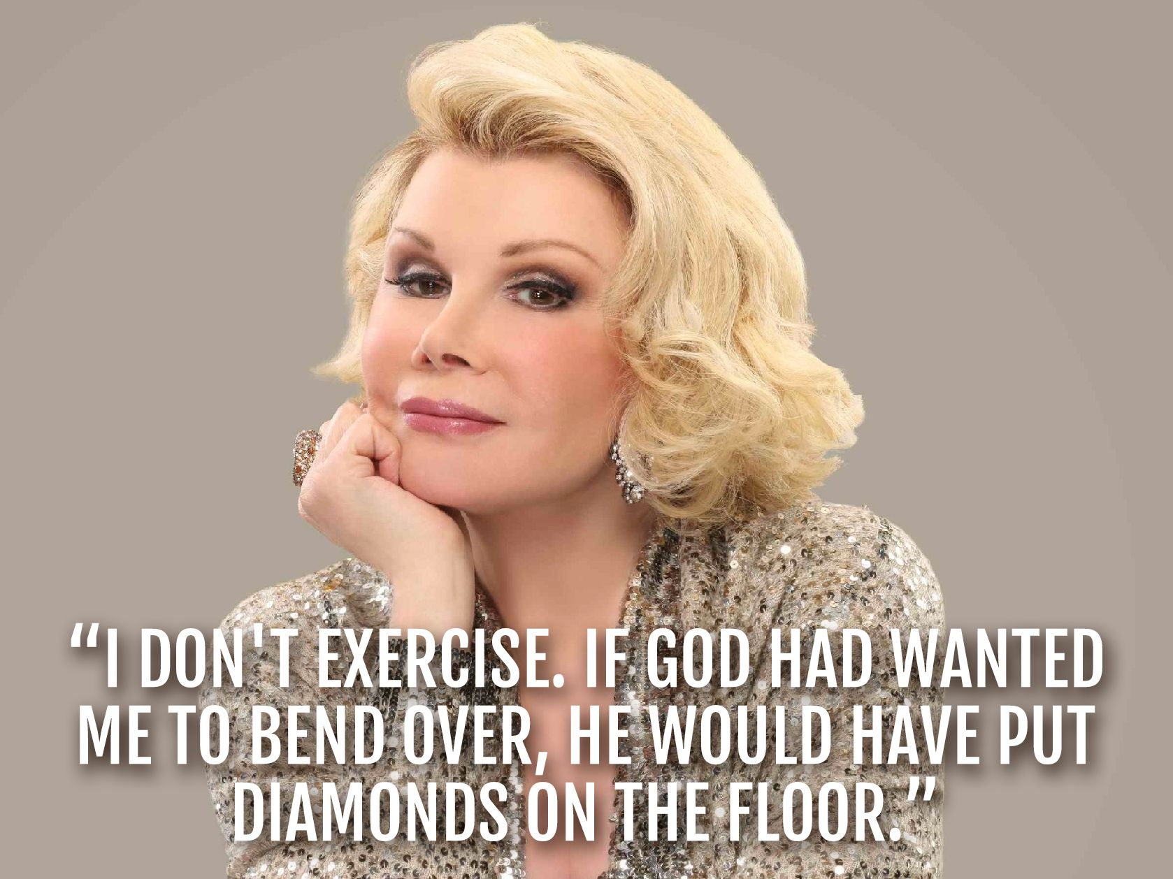 The 10 Best Joan Rivers Quotes of All Time | Joan rivers ...