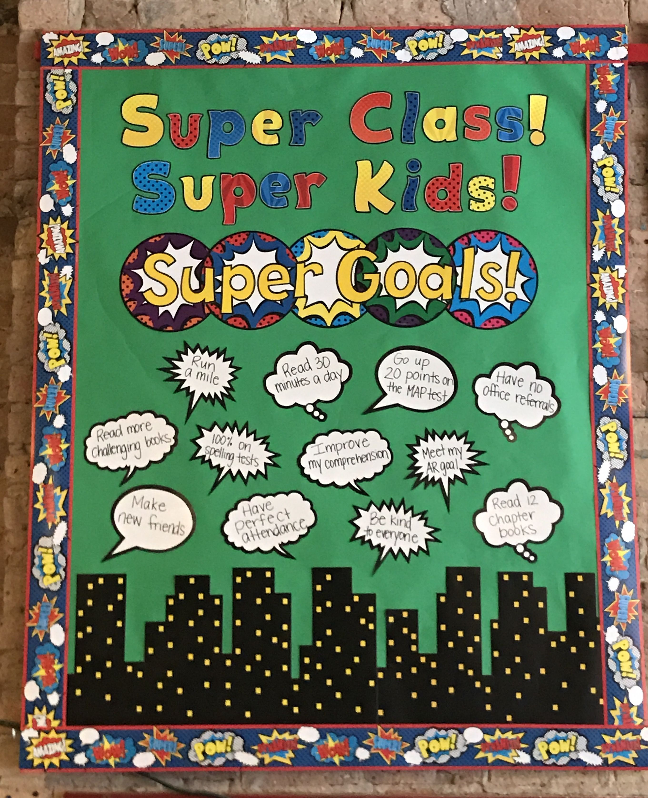 Super Class Super Kids Super Goals We Love This