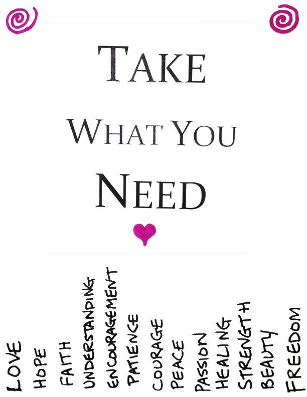 Take What You Need Poster Take What You Need Posters Take what