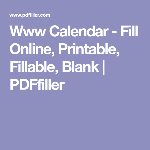 www calendar fill online printable fillable blank pdffiller