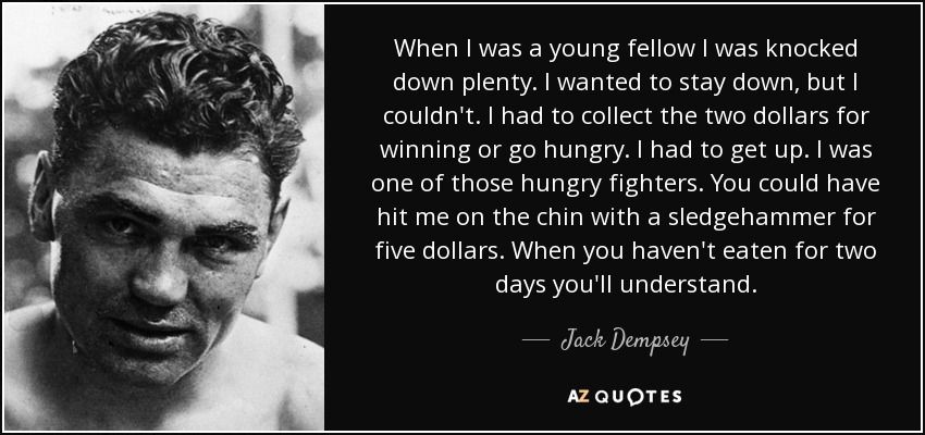 Top 21 Quotes By Jack Dempsey A Z Quotes Boxer Quotes Rare Quote 21st Quotes