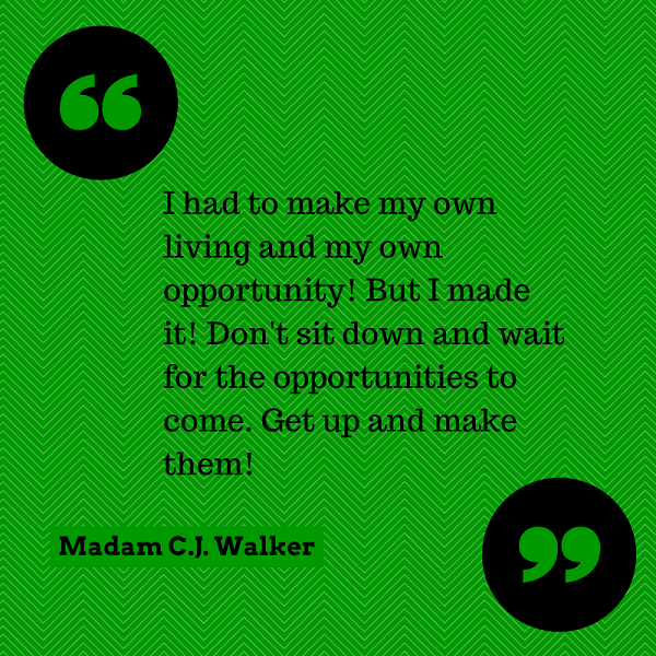 Madam Cj Walker Quotes Classy Madam Cj Walker Quote Www.asummermoon  Mindset Quotes . Inspiration Design