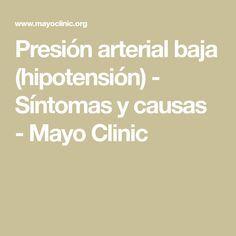 fdab505cc0ffd Presión arterial baja (hipotensión) - Síntomas y causas - Mayo Clinic
