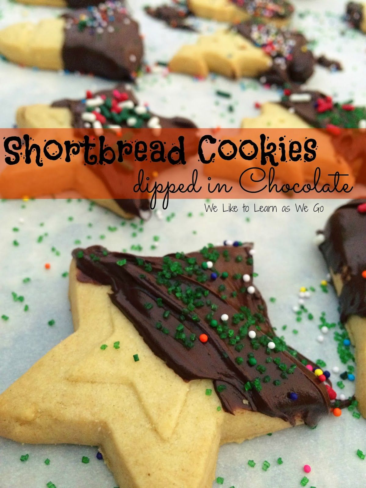 Shortbread Cookies dipped in Chocolate!  A fun and super easy holiday treat.  And so easy to do with your kids!   We Like to Learn as We Go