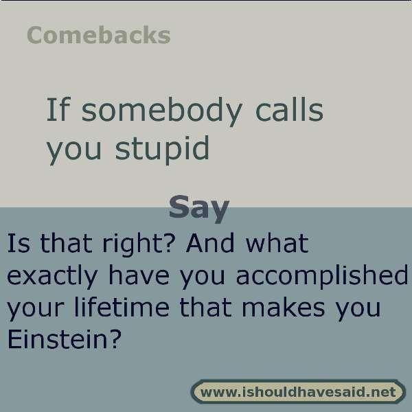 good funny comebacks to say to boys