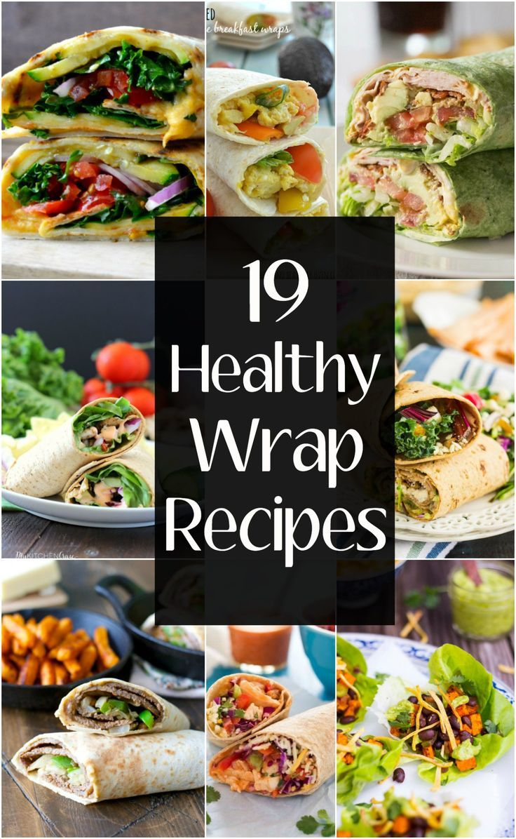 19 Healthy Wrap Recipes! These easy and healthy wraps are perfect for busy weekn... #healthy #perfec...