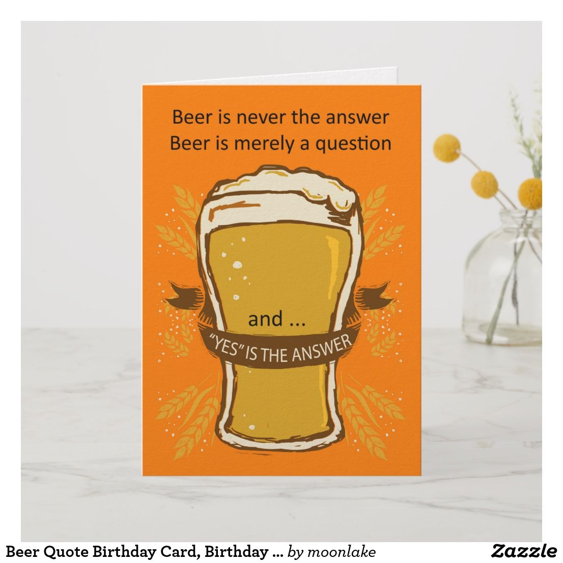 Beer Quote Birthday Card Lads Cardsfunny Cards