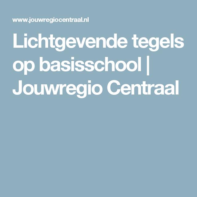 Lichtgevende tegels op basisschool | Jouwregio Centraal