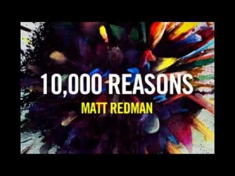 10000 Reasons By Matt Redman Bless The Lord Lyrics Video With
