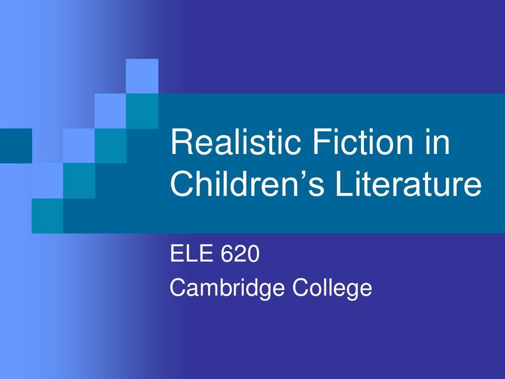 Realistic Fiction In Children S Literature