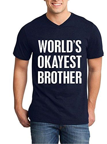 c586c65fa968 Shop4Ever® World s Okayest Brother Men s V-Neck T-shirt Sayings Shirts
