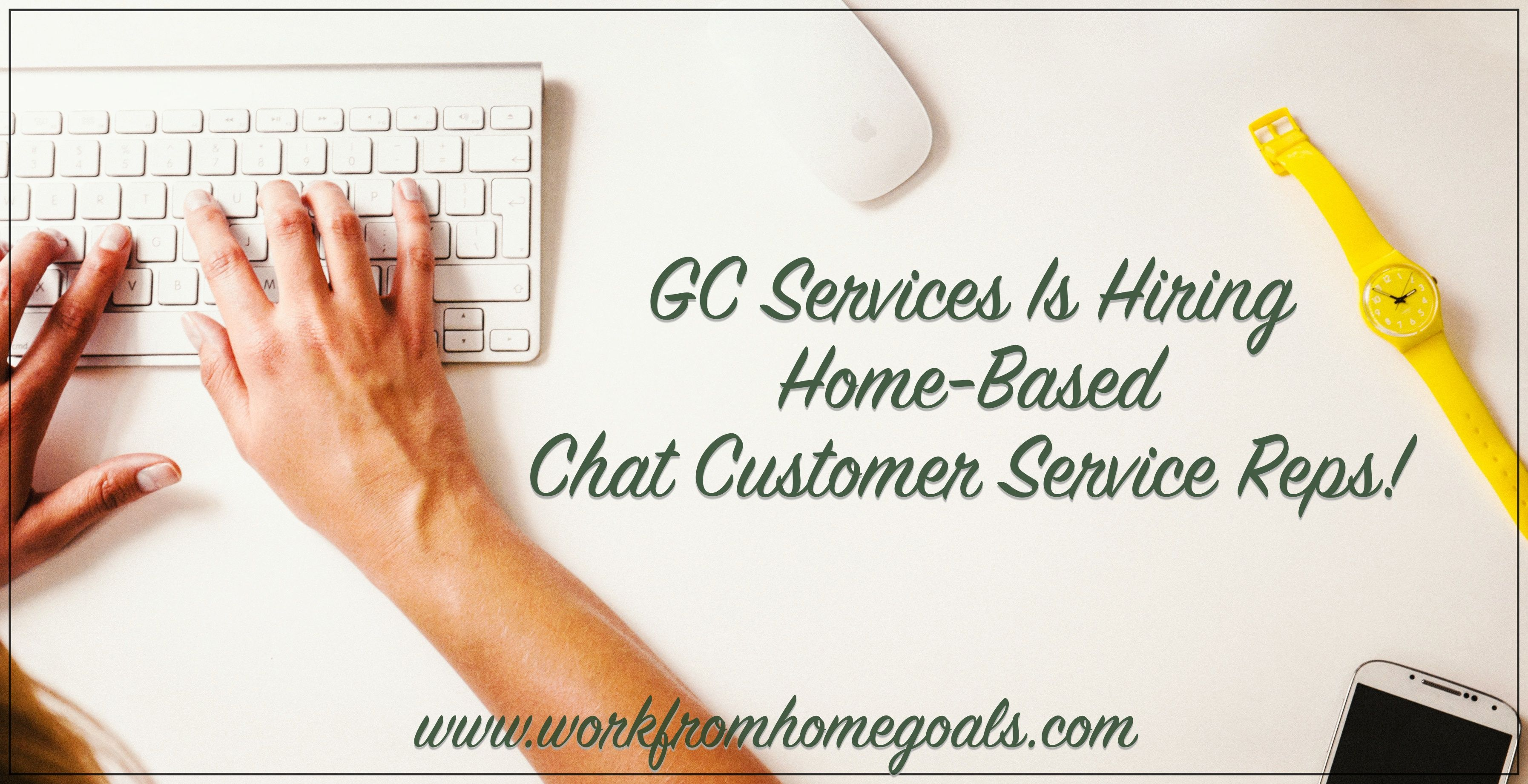 GC Services Is Hiring HomeBased Chat Customer Service