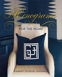 Monograms for the Home Interior Design book designed by Sowins Design for Gibbs-Smith. A collection of home decor and objects with diverse treatment of monograms.