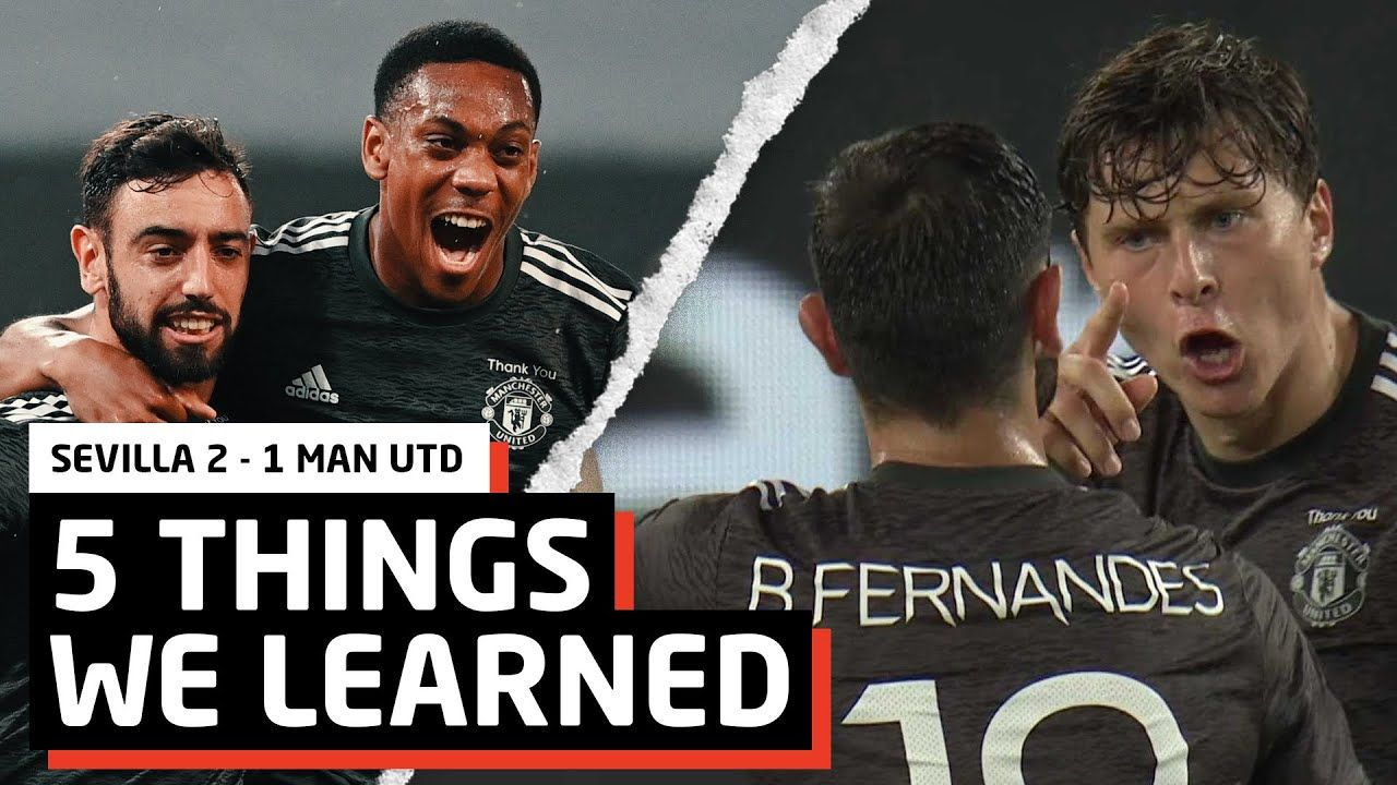 Need To Finish Our Chances 5 Things We Learned Vs Sevilla Sev 2 1 Mun In 2020 Sevilla Europa League Mun