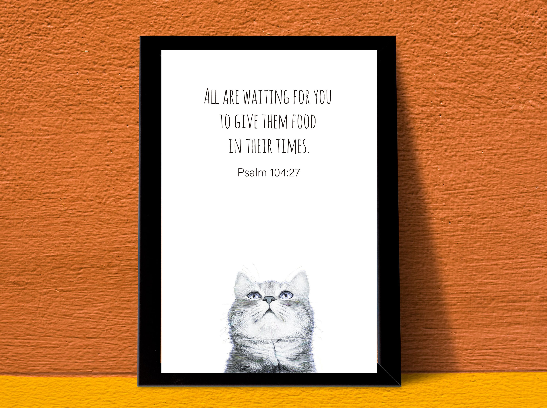 Psalm 104 Cat Printable Poster/Christian Humor Wall Art